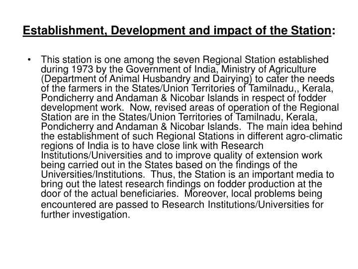 Establishment, Development and impact of the Station