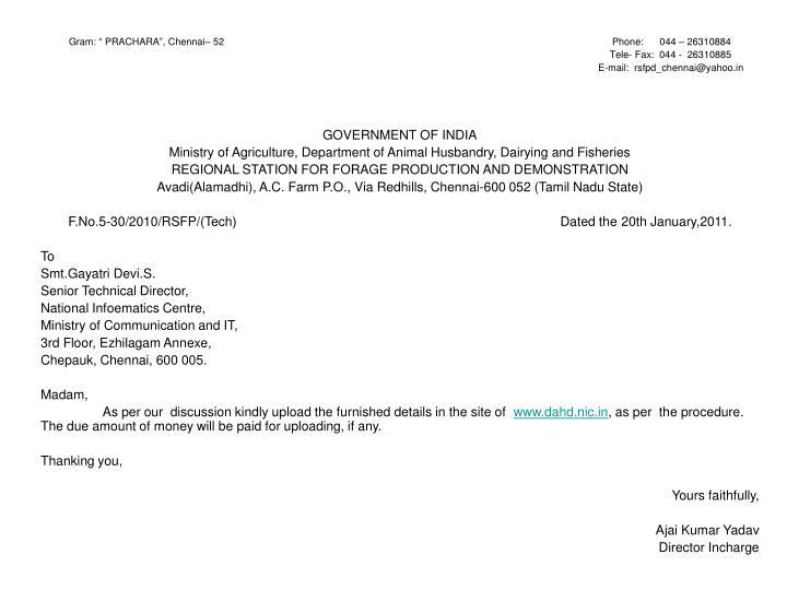 """Gram: """" PRACHARA"""", Chennai– 52                                                                                                                                              Phone:      044 – 26310884"""