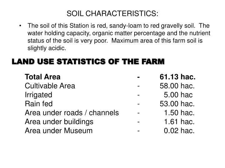 SOIL CHARACTERISTICS:
