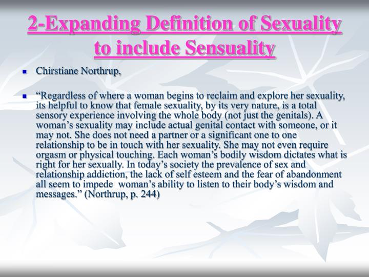 2-Expanding Definition of Sexuality to include Sensuality