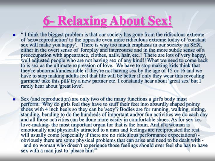 6- Relaxing About Sex!