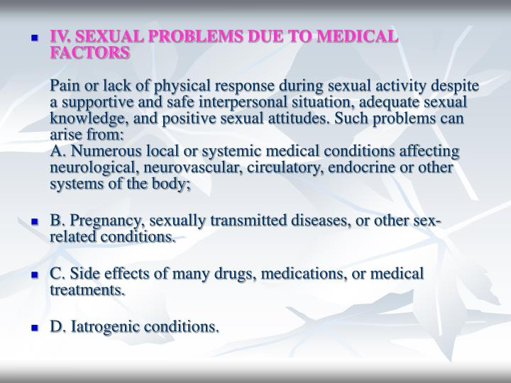 IV. SEXUAL PROBLEMS DUE TO MEDICAL FACTORS