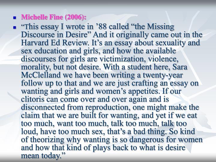 Michelle Fine (2006):