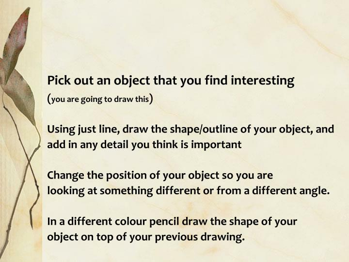 Pick out an object that you find interesting