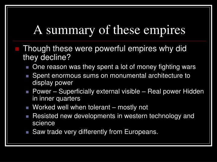 A summary of these empires