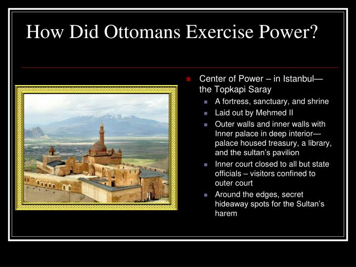 How Did Ottomans Exercise Power?