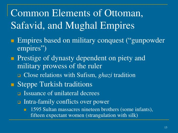 Common Elements of Ottoman, Safavid, and Mughal Empires