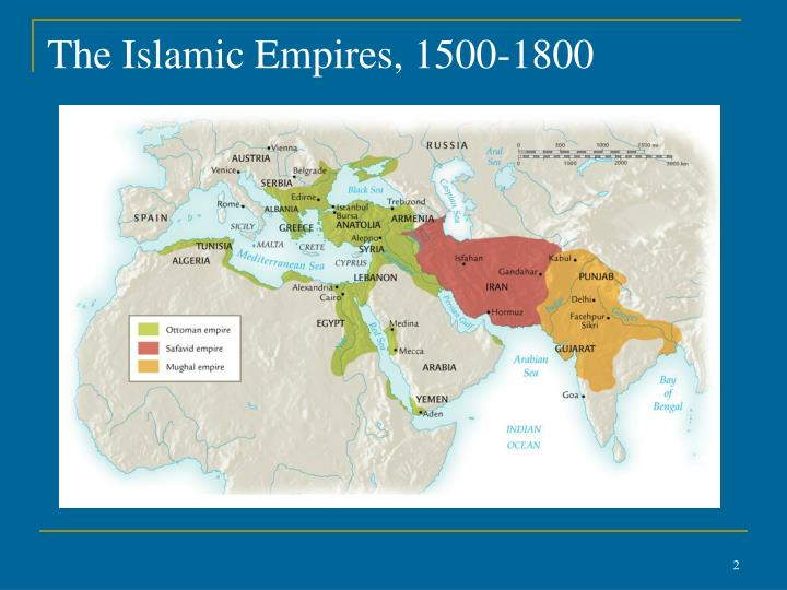The islamic empires 1500 1800