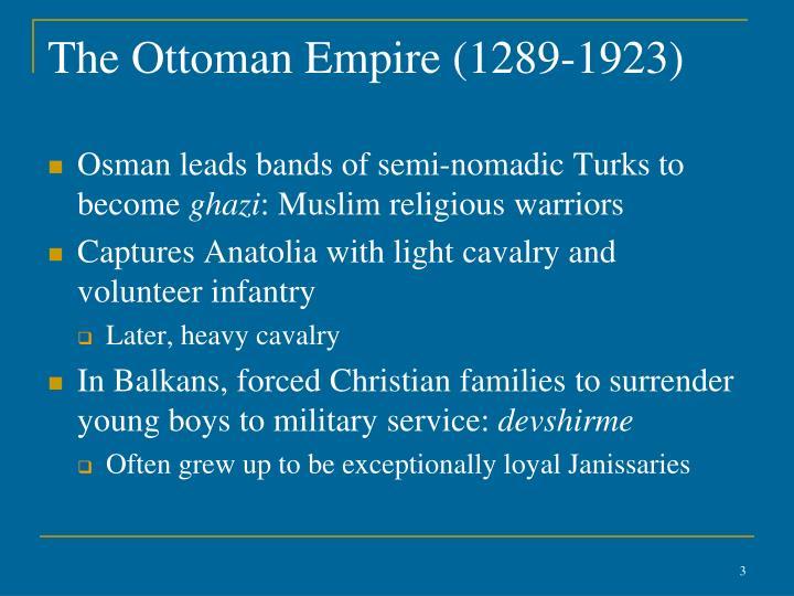 The Ottoman Empire (1289-1923)