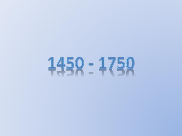 1450 - 1750