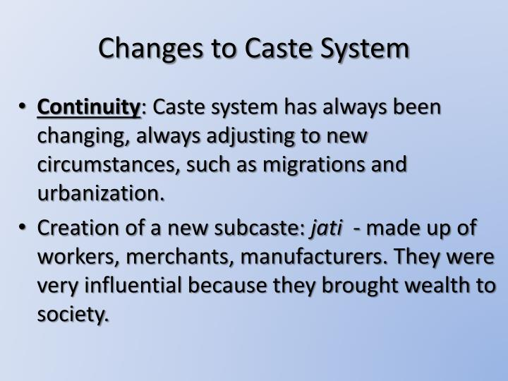 Changes to Caste System