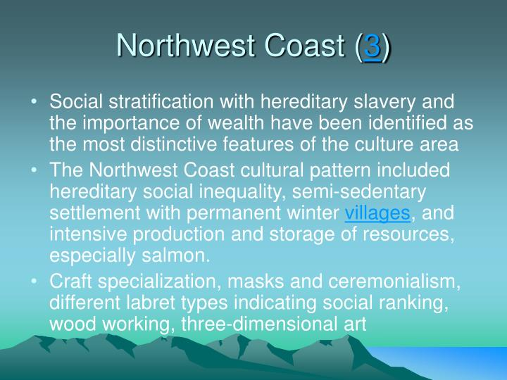 Northwest Coast (