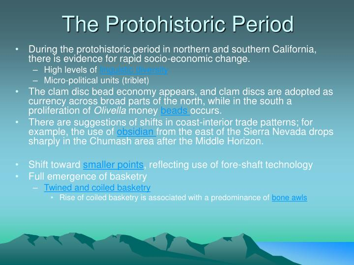 The Protohistoric Period