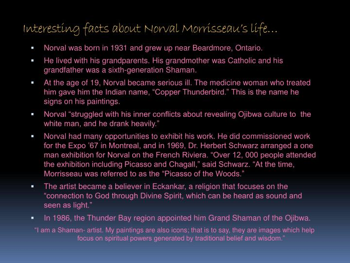 Interesting facts about Norval Morrisseau's life…