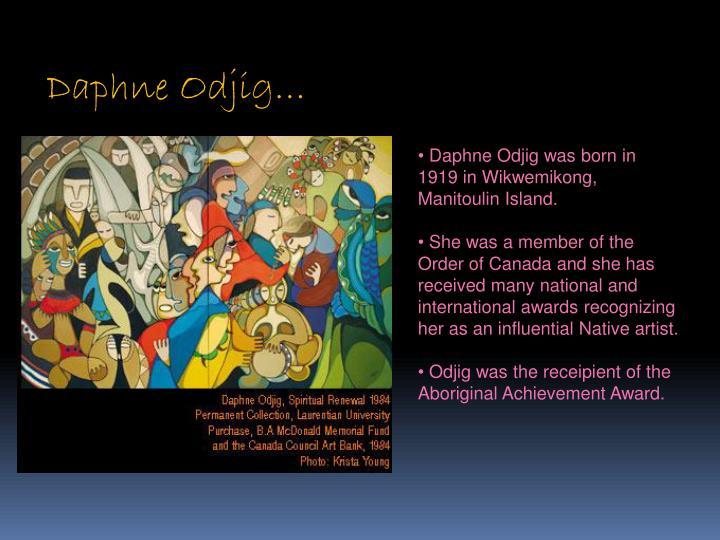 Daphne Odjig…