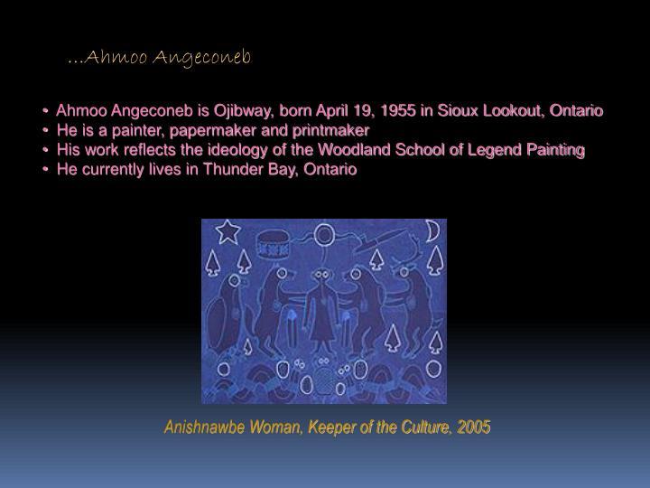…Ahmoo Angeconeb