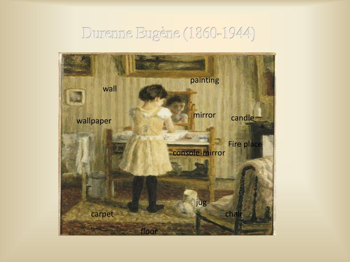 Durenne Eugène (1860-1944)