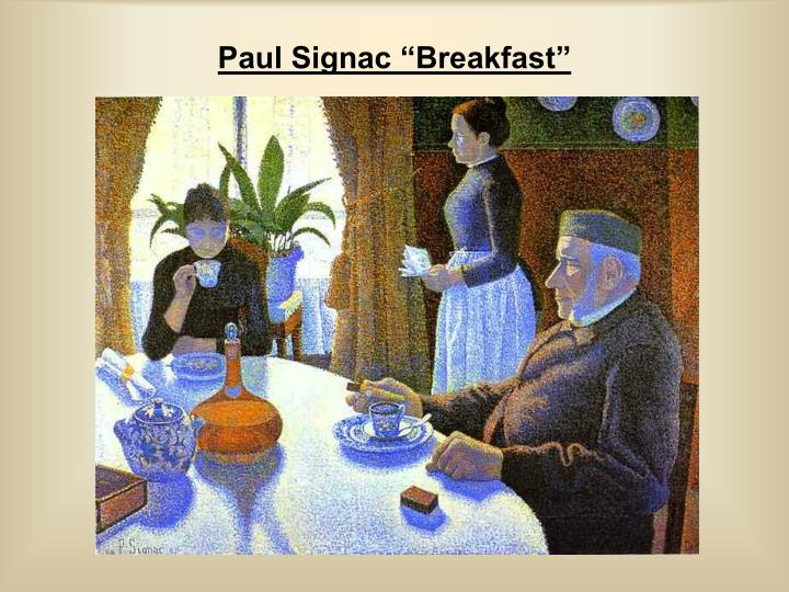 "Paul Signac ""Breakfast"