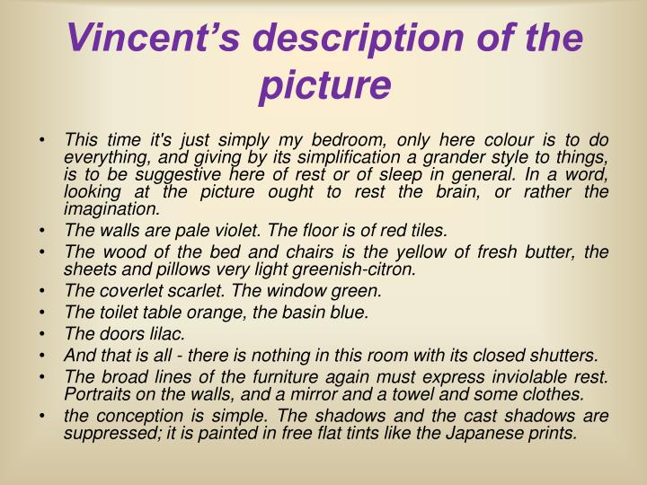 Vincent's description of the picture