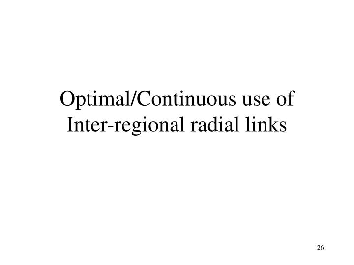 Optimal/Continuous use of