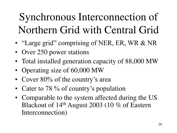 Synchronous Interconnection of Northern Grid with Central Grid