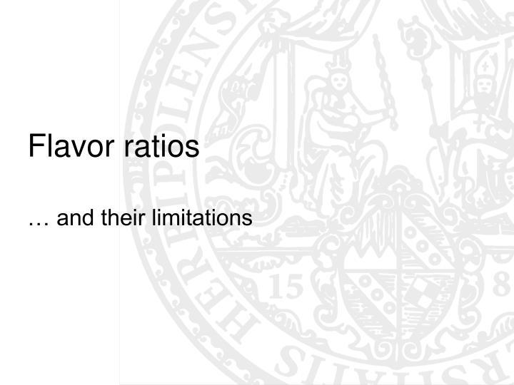 Flavor ratios