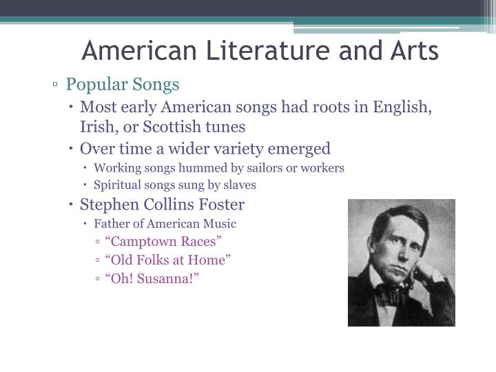 American Literature and Arts