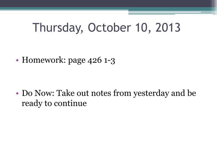 Thursday, October 10, 2013