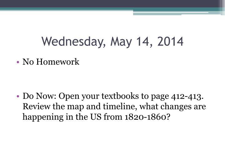 Wednesday, May 14, 2014