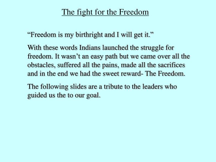 The fight for the Freedom
