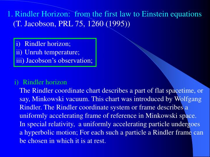 Rindler Horizon:  from the first law to Einstein equations