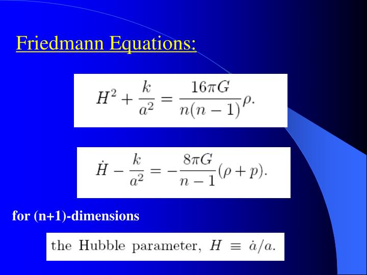 Friedmann Equations: