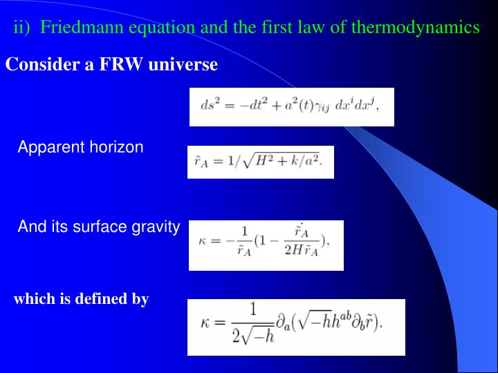 ii)  Friedmann equation and the first law of thermodynamics
