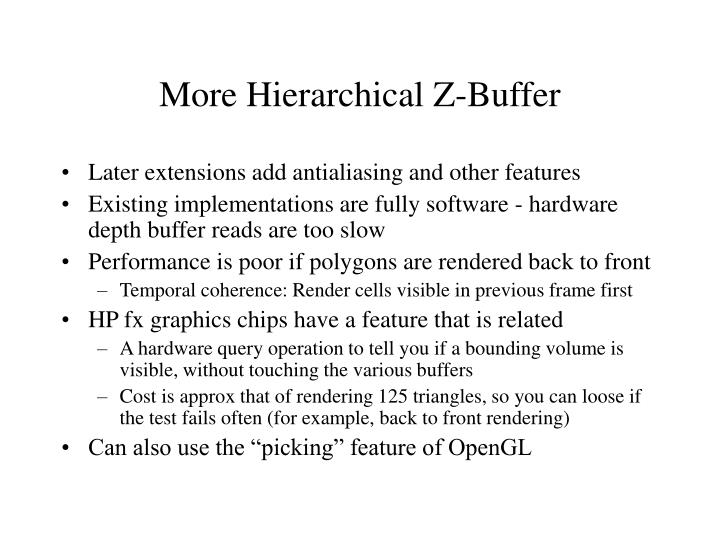 More Hierarchical Z-Buffer