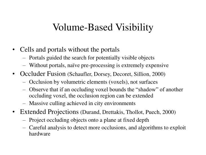 Volume-Based Visibility