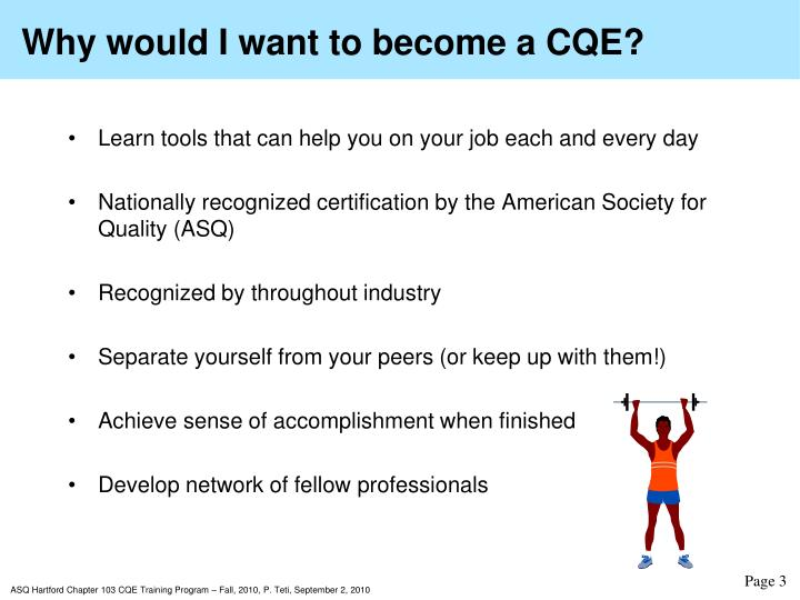 Why would I want to become a CQE?