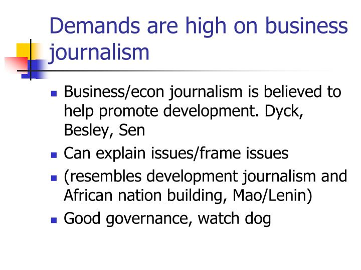Demands are high on business journalism