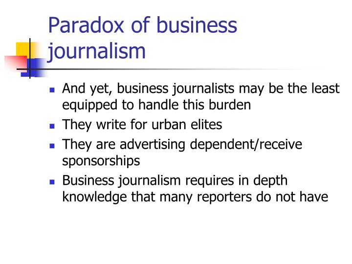 Paradox of business journalism
