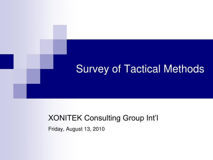 Survey of tactical methods