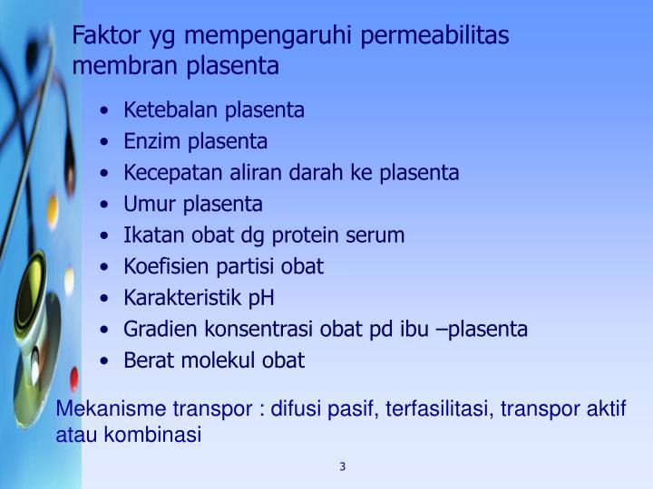 Faktor yg mempengaruhi permeabilitas membran plasenta