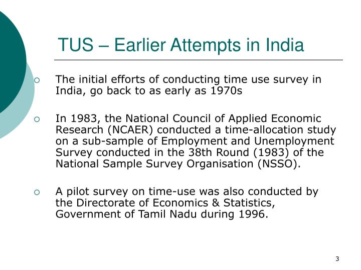 TUS – Earlier Attempts in India