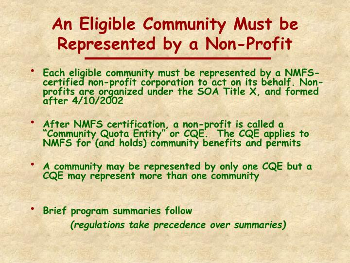 An Eligible Community Must be Represented by a Non-Profit