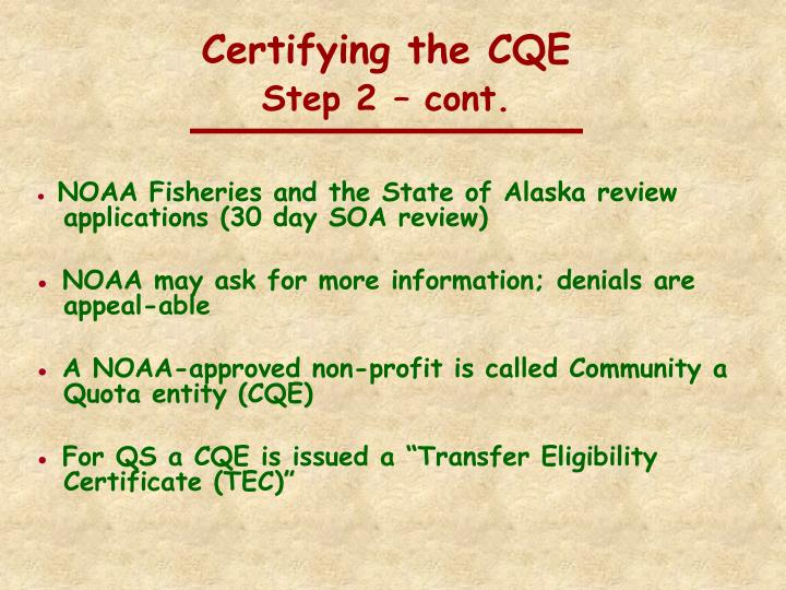 Certifying the CQE