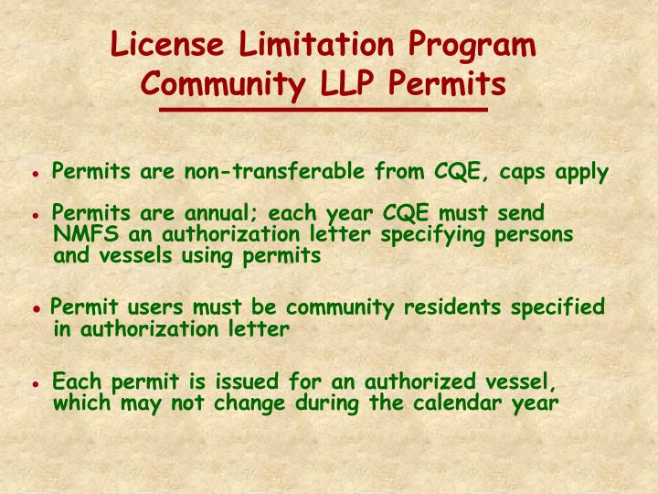 License Limitation Program