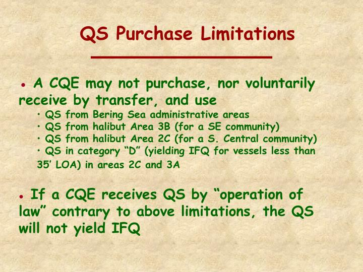 QS Purchase Limitations