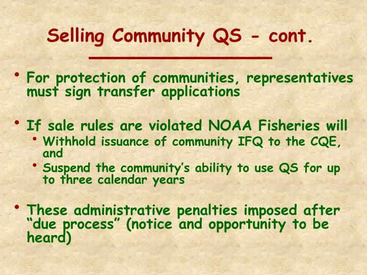 Selling Community QS - cont.