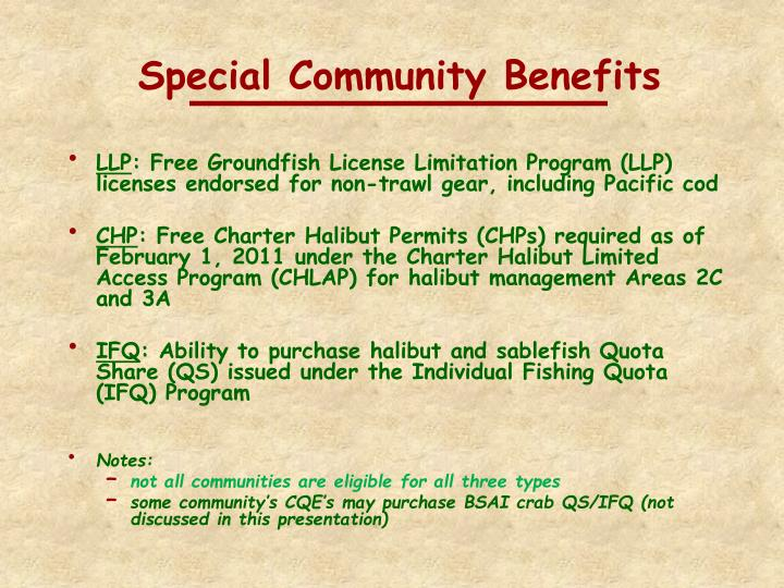 Special community benefits