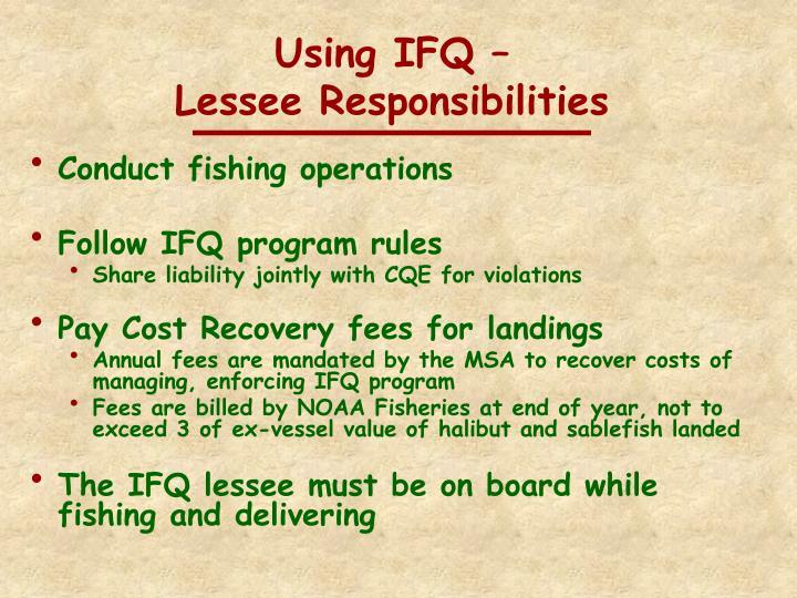 Using IFQ –