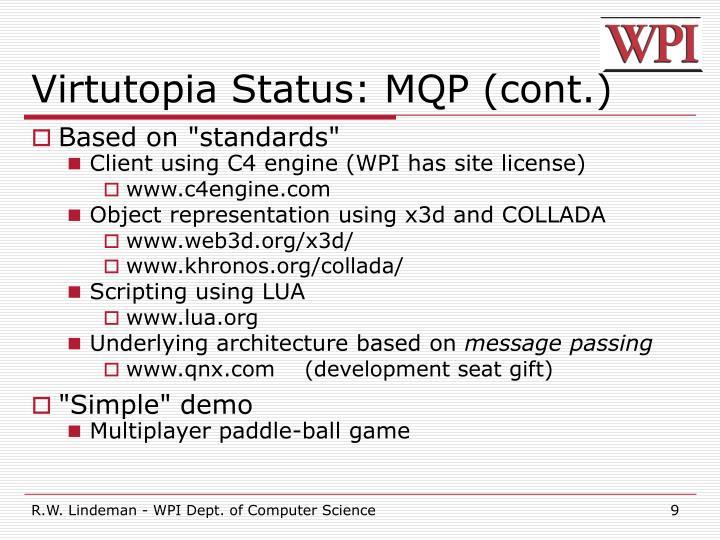 Virtutopia Status: MQP (cont.)