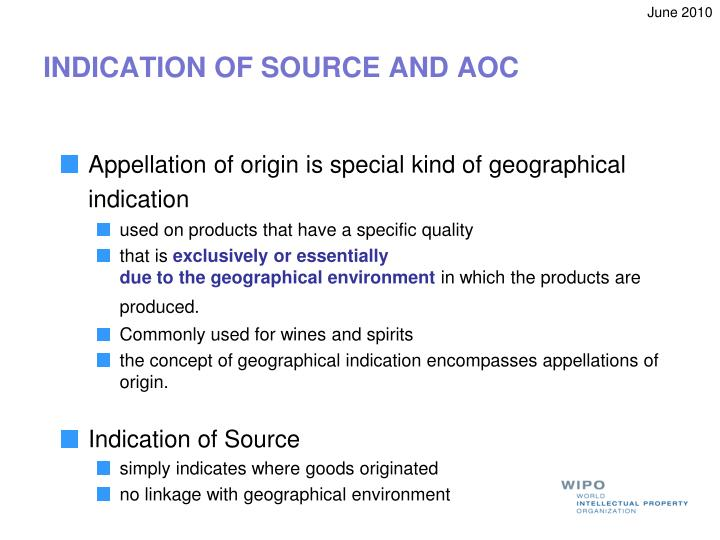 INDICATION OF SOURCE AND AOC